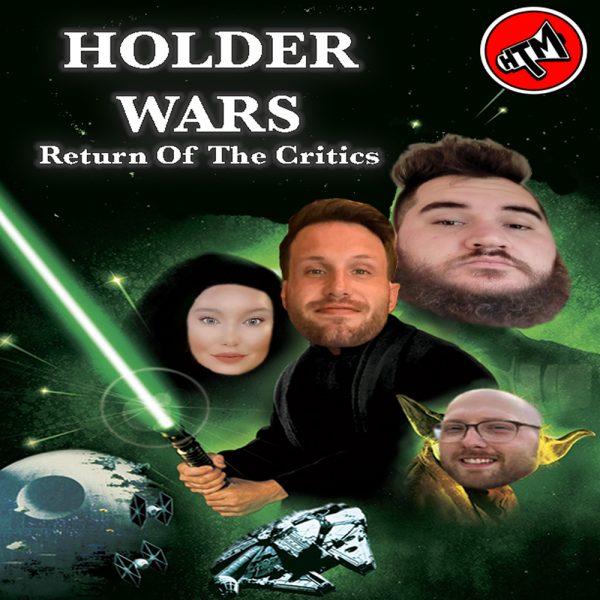 Holder Wars: The Return Of Critics